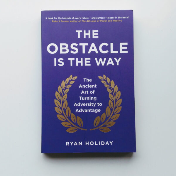 The Obstacle is the Way 1