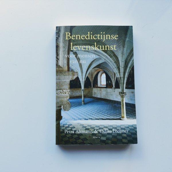 Benedictijnse levenskunst - voor mensen van nu 1