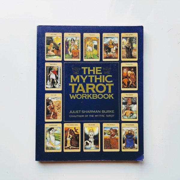 The Mythic Tarot Workbook 1