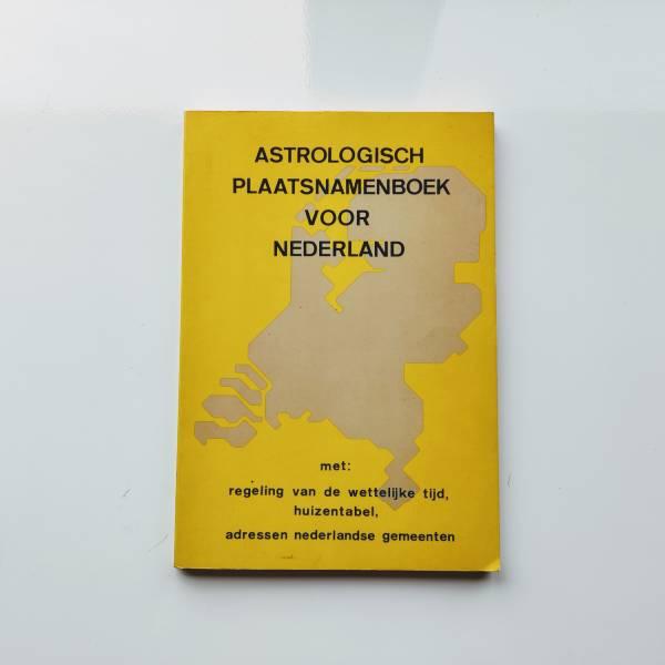 Astrologisch Plaatsnamenboek voor Nederland 1
